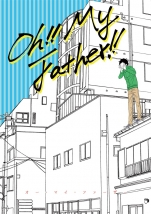 Oh!! My Father!!