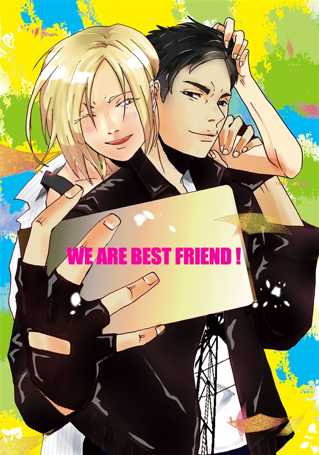 WE ARE BEST FRIEND!