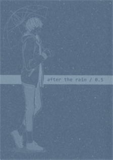 after the rain / 0.5