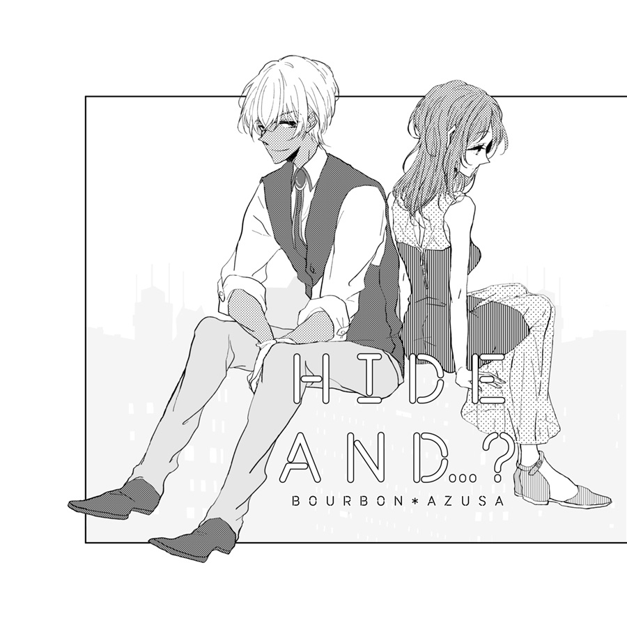 Hide and ... ?