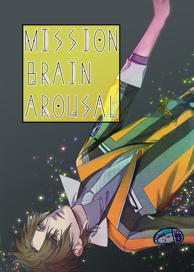 MISSION BRAIN AROUSAL