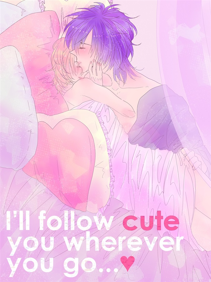 I'll follow cute you wherever you go...