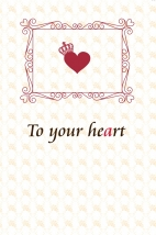 To your heart