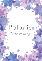 Polaris-Another story