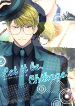Let it be.Chikage!