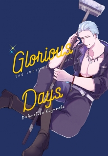 Glorious Days