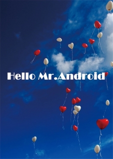 Hello Mr.Android