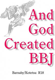 And God Created BBJ