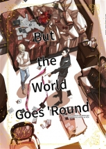 But The World Goes 'Round