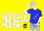 【特典付】HOPEFULHOUSE