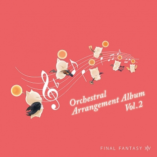 FINAL FANTASY XIV Orchestral Arrangement Album Vol.2