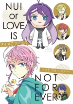 NUI or LOVE IS NOT FOREVER
