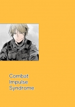Combat Impulse Syndrome