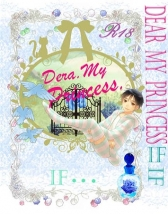 【小説】Dear.MYPRINCESS「IF…」