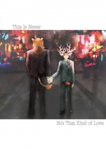 This Is Never Not That Kind of Love【特典付】