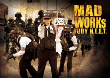 MAD WORKs FURY N.E.E.T.