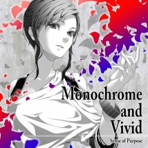 Monochrome and Vivid