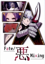 Fate/悪 Mixing