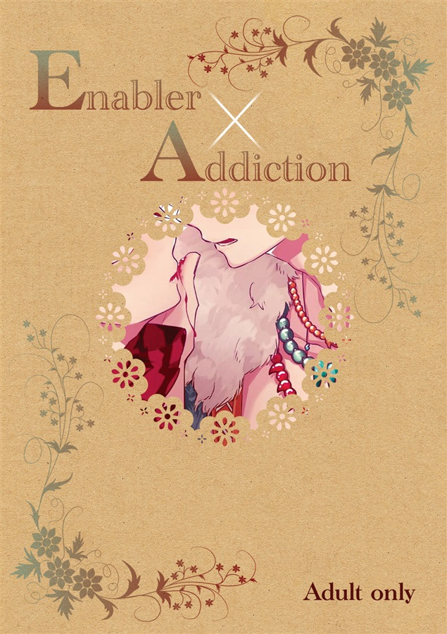 Enabler×Addiction
