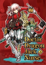 Doctor Dragon Jack Nurse 【上巻】