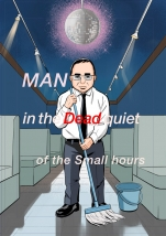 MAN in the Dead quiet of the Small hours