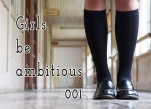 Girls be ambitious 001