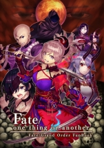 Fate/one thing or another