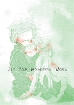 It's your wonderful world