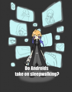 Do Androids take on sleepwalking?