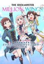 THE IDOLM@STER Million Wings!