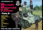 MILITARY MINIATURE FRIENDS -Tale.5-