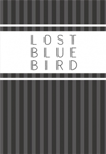 LOST BLUE BIRD