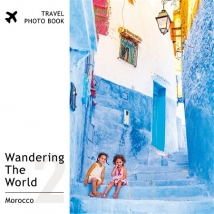 Wandering The World 2 -Morocco-