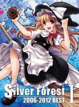 Silver Forest 2006-2012 BEST I