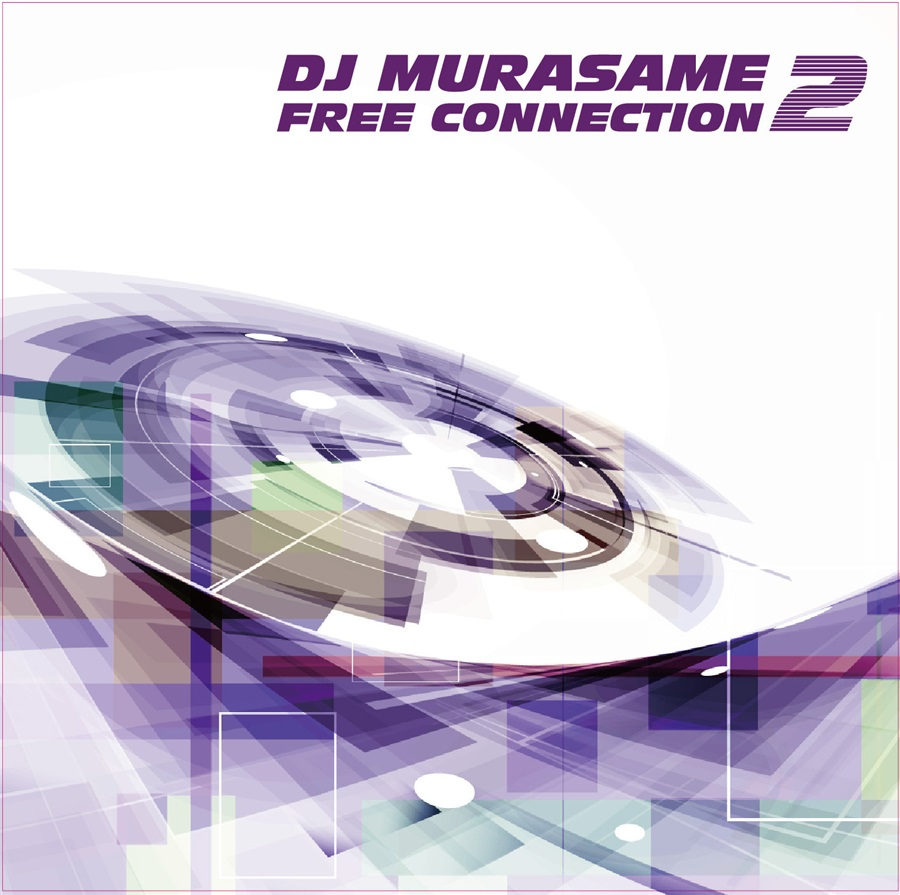 FREE CONNECTION2/DJ MURASAME