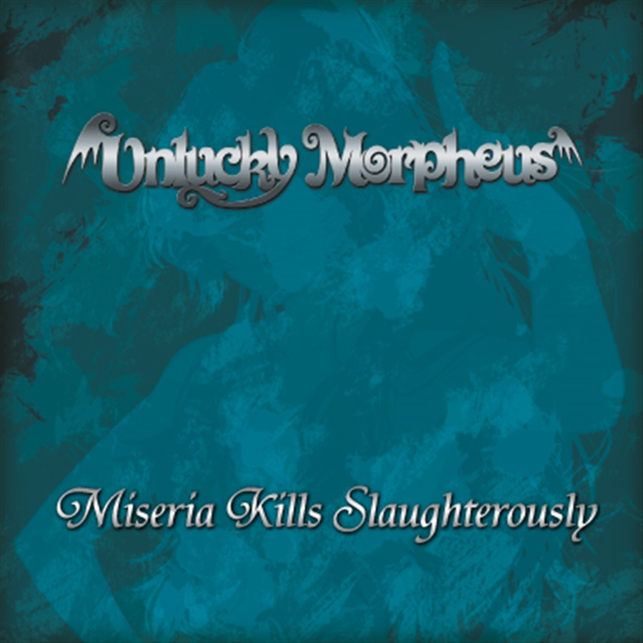 Miseria Kills Slaughterously