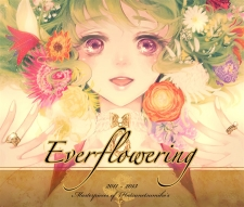 Everflowering Masterpieces of Hatsunetsumiko's 2011 - 2013