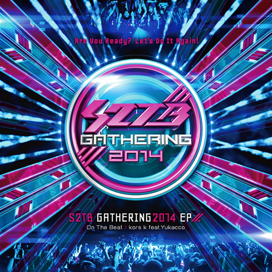 S2TB Gathering2014 EP