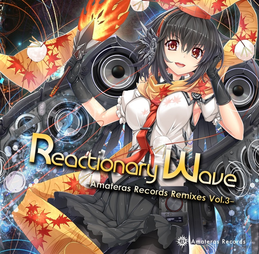 Reactionary Wave -Amateras Records Remixes Vol.3-