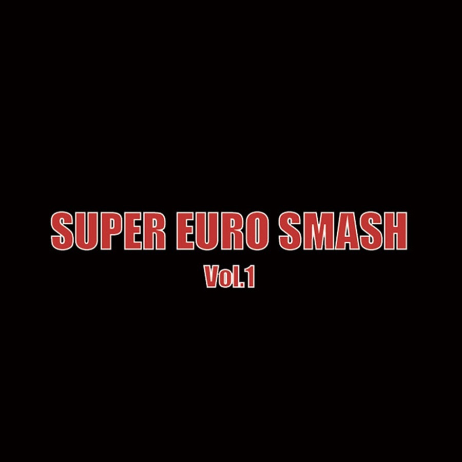 SUPER EURO SMASH VOL.1