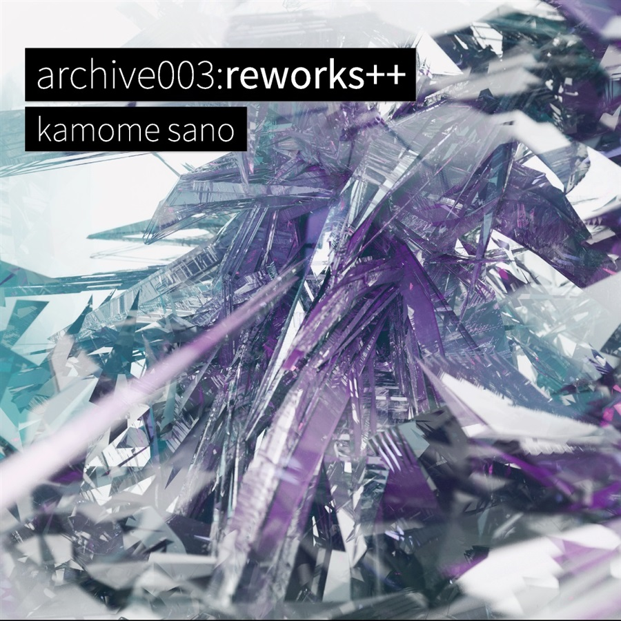 archive003:reworks++