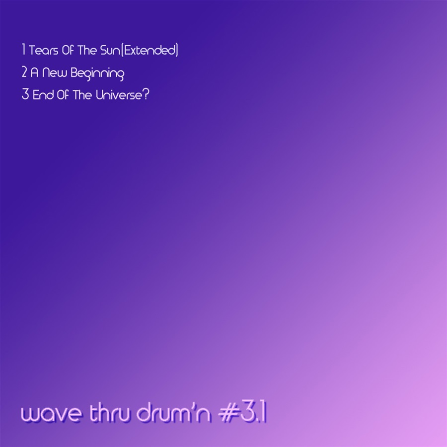 wave thru drum'n #3.1