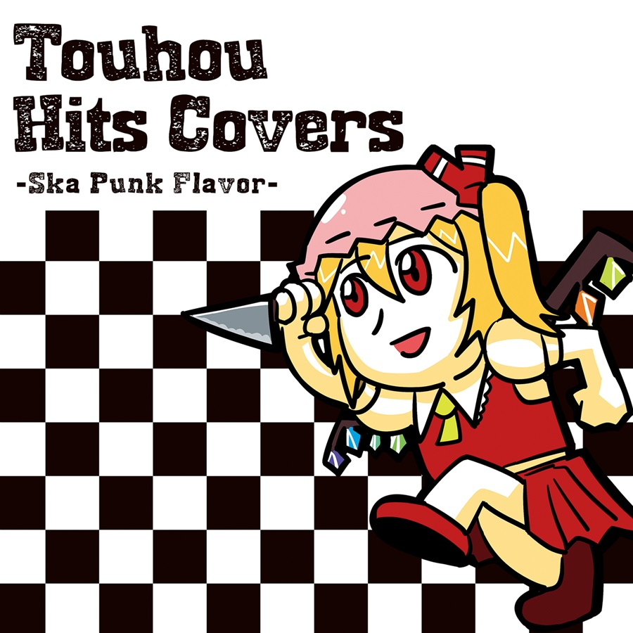 Touhou Hits Covers ーSka Punk Flavorー