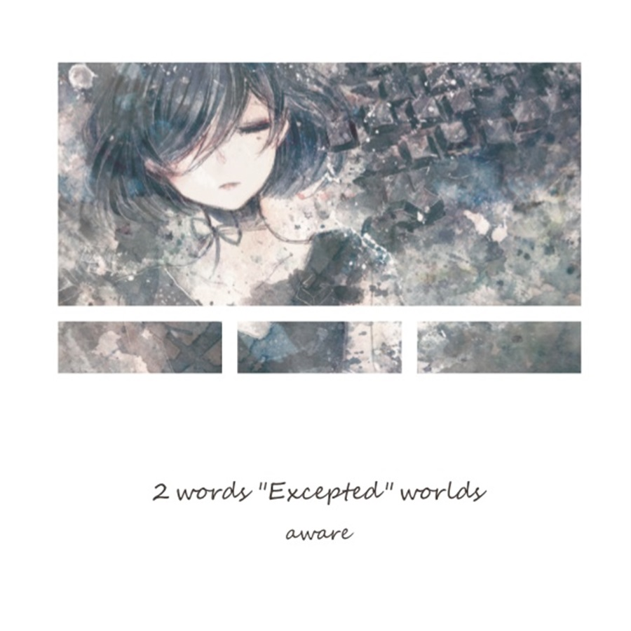 "2 words ""Excepted"" worlds"