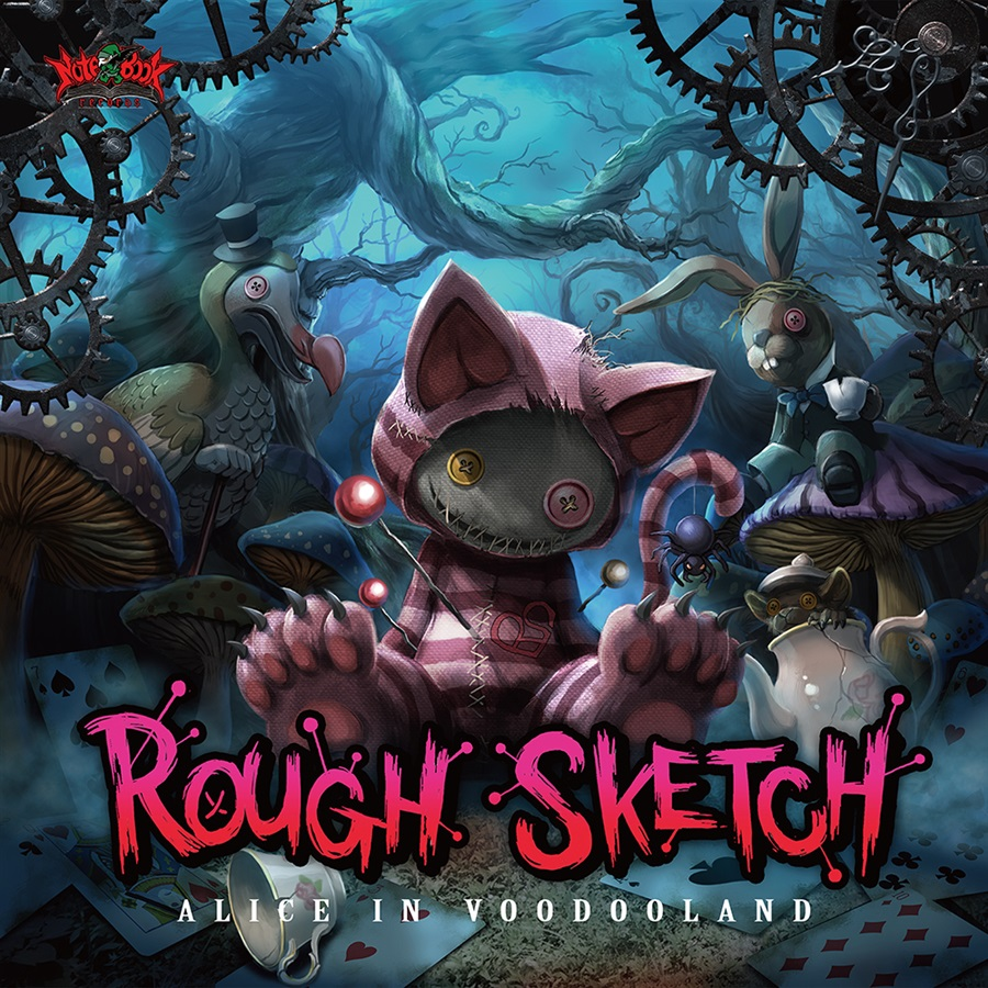 RoughSketch / ALICE IN VOODOOLAND