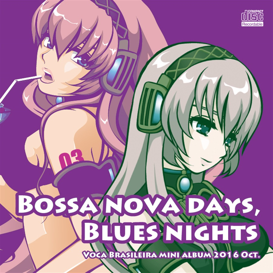 Bossa nova days, Blues nights