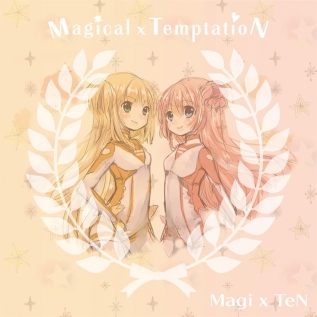 Magical×TemptatioN