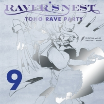 RAVER'S NEST 9 TOHO RAVE PARTY