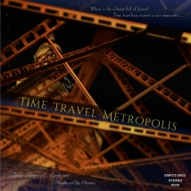 Time Travel Metropolis