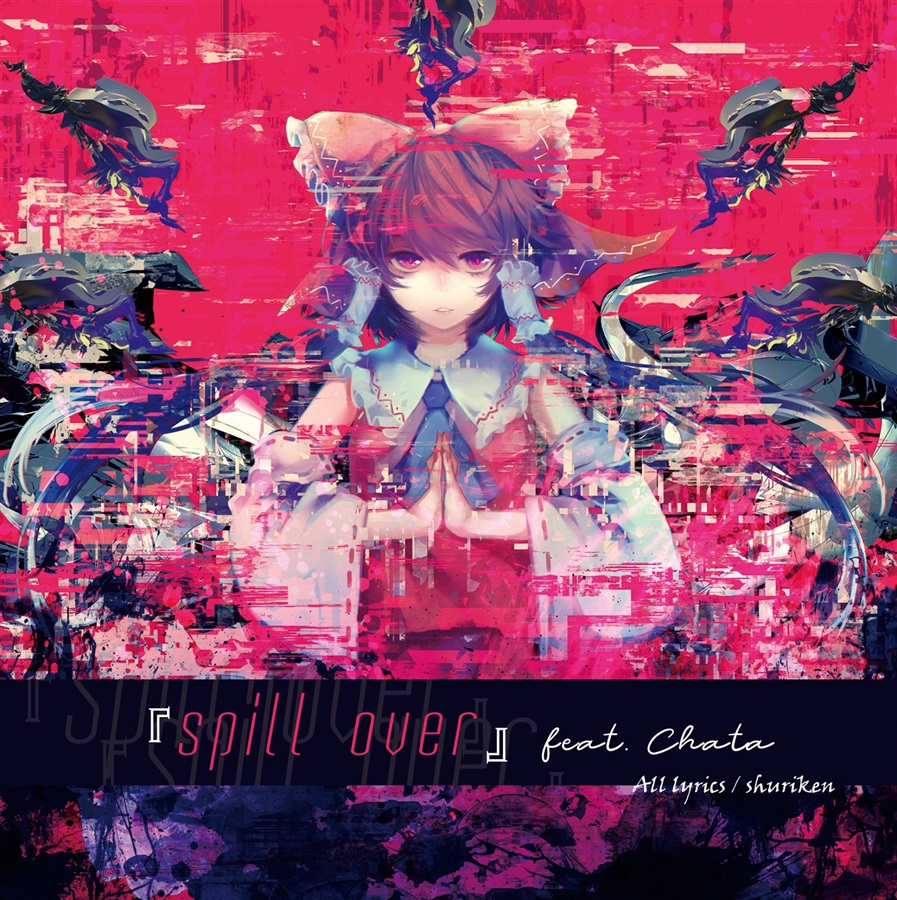 『spill over』feat. Chata